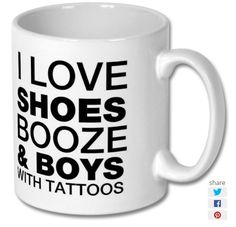 New product 'I Love Shoes Booze Boys With Tattoos Printed Mug' added to East Yorkshire Gifts! - £6.99