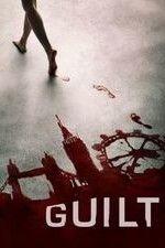 Watch Guilt (2016) Online Free - PrimeWire | 1Channel