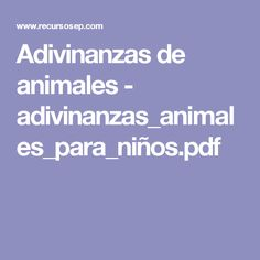 Adivinanzas de animales - adivinanzas_animales_para_niños.pdf