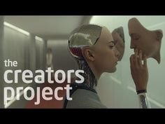 The Creators Project: Ex Machina | Examining Our Fear of Artificial Intelligence