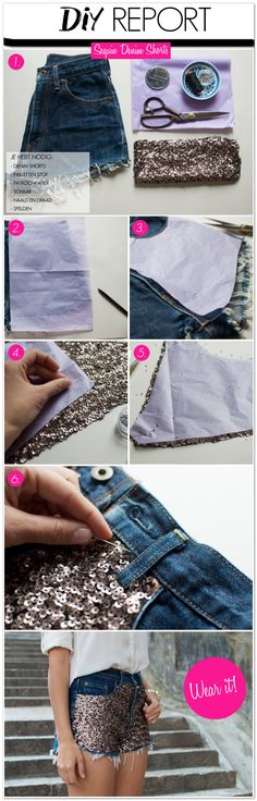 DIY Report: Sequin Denim Shorts (maybe a little longer though. Diy Shorts, Diy Jeans, Sequin Jeans, Do It Yourself Inspiration, Do It Yourself Fashion, Clothing Hacks, Refashion, Sewing Hacks, Diy Fashion