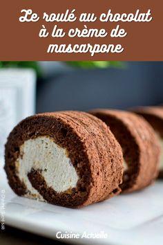 La recette du roulé au chocolat à la crème de mascarpone #recette #recettefacile #idéerecette #roulé #chocolat #mascarpone Calzone, Kakao, Baked Potato, Banana Bread, Cravings, Biscuits, Caramel, Cooking Recipes, Sweets