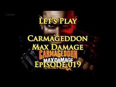Let's Play Carmageddon: Max Damage - Episode 019