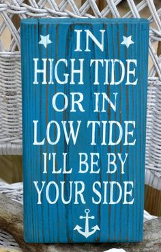 Anchor Nautical Nursery Sign In High Tide Or Low Tide I'll Be By Your Side Beach Decor Weddings Home Gift