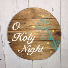 O Holy Night Pallet Sign, Round Pallet Sign, Christmas Wood Sign, Rustic…