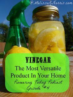 Pioneering Today Podcast Episode #4 Vinegar-The Most Versatile Item In Your Home « Melissa K. Norris