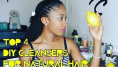 Top 4 DIY Cleansers for Natural Hair Recipes