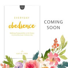 More to come on this study!  #everydayobedience #launchteam #biblestudy #comingsoon #instastudy #katieorr #newhopepublishers