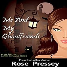 """Another must-listen from my #AudibleApp: """"Me and My Ghoulfriends: Larue Donavan, Book 1"""" by Rose Pressey, narrated by Elizabeth Klett."""