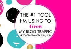 The #1 Tool Im Using to Grow My Blog Traffic