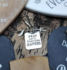 BW-6 Ehlers Danlos Keychain EDS Awareness CVID Endocrine Cancer Pray Until Something Happens Womens Keychain Christian Keychain For Men
