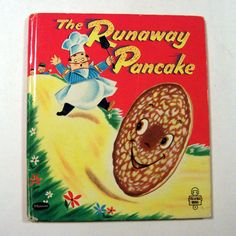 Vintage 1950s Whitman The Runaway Pancake Childrens Book  I remember this one, it's a goodie :)
