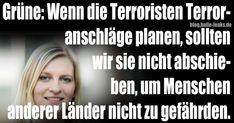 Grüne wollen wenn schon Terror, dann bitte in Deutschland