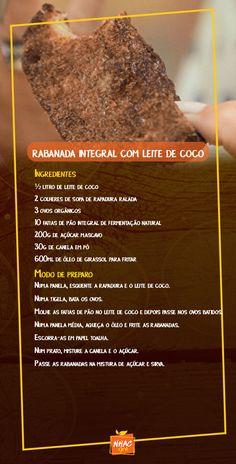 Aprenda a fazer receita de Rabanada integral usando leite de coco. Rabanada sem peso na consciência. Rabanada fitness, Rabanada Integral