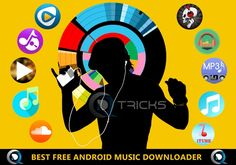 Top 11 Best Android Music Downloader 2015 (Free) - http://www.qdtricks.org/best-android-music-downloader/