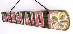 Eco #art: custom beach signs on reclaimed wood - mermaid beach sign