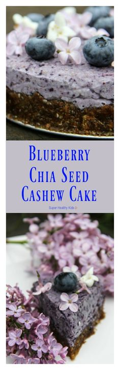 Blueberry Chia Seed Cashew Cake Recipe | Healthy Ideas for Kids