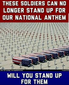 These Soldiers can no longer stand up for our National Anthem. Will you stand up for them? I Love America, God Bless America, American Soldiers, American Flag, American Pride, American Symbols, Military Quotes, Military Dogs, Military Life