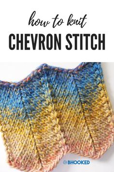 How to Knit Chevron Stitch – B.Hooked Crochet & Knitting How to Knit Chevron Stitch – B. Knitting Stiches, Baby Knitting Patterns, Loom Knitting, Knitting Designs, Crochet Stitches, Knit Crochet, Knitting Projects, Chevron Crochet, Knitting Tutorials