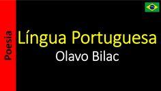 Olavo Bilac - Língua Portuguesa
