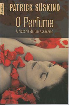 O Perfume por Patrick Suskind https://www.amazon.com.br/dp/8577991148/ref=cm_sw_r_pi_dp_B3.cxbEQGSSDD