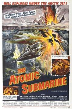 1959 The Atomic Submarine Premiered 29 November 1959