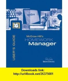 McGraw-Hills Homework Manager Users Guide and Access Code to accompany Financial Accounting (9780072947021) Robert Libby , ISBN-10: 0072947020  , ISBN-13: 978-0072947021 ,  , tutorials , pdf , ebook , torrent , downloads , rapidshare , filesonic , hotfile , megaupload , fileserve