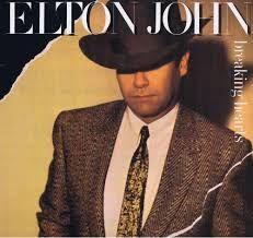 Elton John Breaking Hearts.