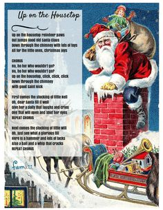 Celebrate the anniversary of Up on the Housetop, the classic Christmas song written by Benjamin Hanby in with these free printable lyrics. Christmas Carols Songs, Christmas Songs Lyrics, Classic Christmas Songs, Christmas Sheet Music, Favorite Christmas Songs, Christmas Poems, Preschool Christmas, Christmas Love, Vintage Christmas