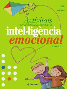 "Cover of ""Activities for emotional education and values - Emotional intelligence"" Teacher Tools, Yoga For Kids, Teaching Spanish, I School, Conte, Social Skills, Classroom Management, Kids And Parenting, Kindergarten"