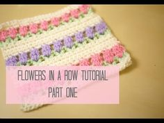 CROCHET: Flowers in a row/ Tulip stitch tutorial PART ONE | Bella Coco - YouTube