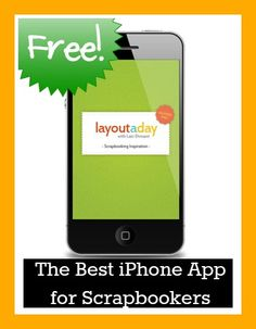The best #iPhone #app for #scrapbookers. Free! From www.layoutaday.com.