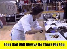 Dad will always be there for you…