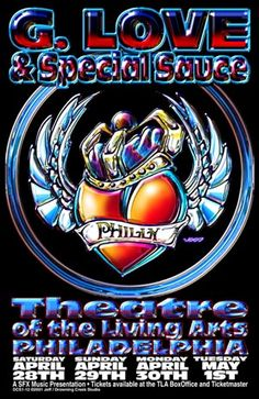 2001 G. Love & Special Sauce Philly Litho Show Poster I Love It Loud, Art Of Living, Concert Posters, The Fool, Presentation, Prints, Closet Doors, Theater, Theatres