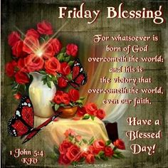177 Best Friday Blessings Images In 2019 Blessed Friday Good