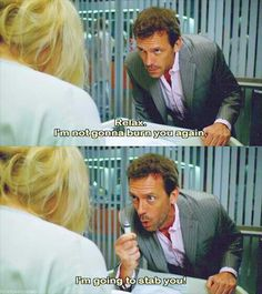 Meaning: Season 3 Episode 1: originally broadcast on Fox on September 5, 2006 | Caren Krause (Clare Kramer) and Dr. Gregory House (Hugh Laurie) | final diagnosis: 1) Scurvy 2) Addison's Disease