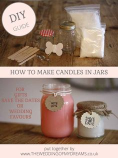 How To Make Candles In Jars – For Wedding Favours, Save The Dates and Gifts #weddingofmydreams @theweddingomd