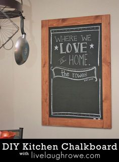 Repinned: DIY Chalkboard with livelaughrowe.com