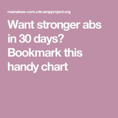 Want stronger abs in 30 days? Bookmark this handy chart