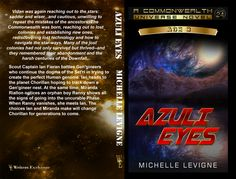 Commonwealth Universe, Age Volume Azuli Eyes by Michelle Levigne Lost Technology, Star Way, Human Genome, Power Star, Commonwealth, His Eyes, Books To Read, Battle, Writer