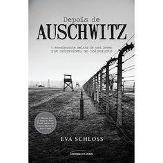 Livro - Depois De Auschwitz: O Emocionante Relato de Uma Jovem Que Sobreviveu ao Holocausto