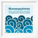 Munasqaykiman Cuadro motivador en Quechua Dimensiones: 60cm x 60cm  Precio: $ 120.00 www.grupohtperu.com