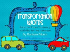 Transportation vocabulary/read the room activity includes 10 full color vocabulary cards and four different student worksheets.  This would be the perfect addition to your writing centers for any kindergarten or first grade classroom.