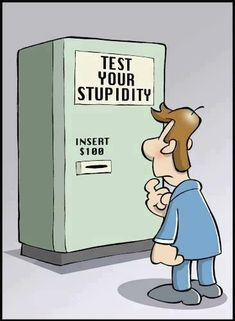 Test Your Stupidity funny quotes quote jokes lol funny quote funny quotes funny sayings humor Funny Cartoons, Funny Jokes, Funny Test, Funny Troll, Illustration Book, Funny Images, Funny Pictures, Funny Pics, Quotes Images