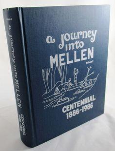 A Journey into Mellen Wisconsin Centennial 1886-1986 Ashland County Volume 2.  Available at BooksBySam.com