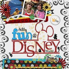 Silly Fun at Disney - MouseScrappers - Disney Scrapbooking Gallery