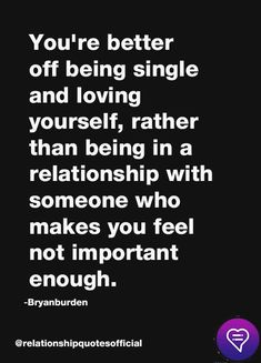 You're better off being single and loving yourself, rather than being in a relationship with someone who makes you feel not important enough. #relationshipquotes #love #couple #lovequotes Real Men Quotes, Man Quotes, Love Life Quotes, Make You Feel, Love You, How To Make, Real Man, Relationship Quotes, Couple