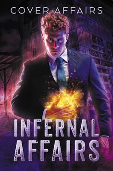 UF, urban fantasy, male, man, magic, suit, businessman, demon, demonic, Fantasy Book Series, Fantasy Books To Read, Fantasy Book Covers, Fantasy Fiction, Infernal Affairs, Beautiful Book Covers, Best Fan, Male Man, Science Fiction