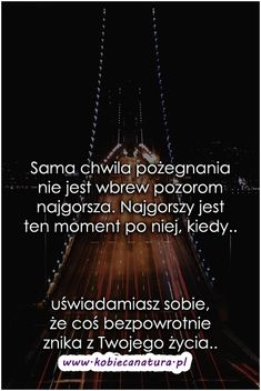 Kobieca strona internetu - ekartki, someecards, demotywatory, cytaty, teksty, sentencje, życiowe, motywacyjne, teksty, besty. Young Living Essential Oils, Motto, Sentences, Nostalgia, Romantic, Thoughts, Humor, Someecards, Feelings