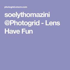 soelythomazini @Photogrid - Lens Have Fun